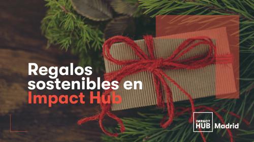 Descarta el dossier de regalos sostenibles